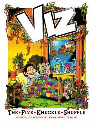 The Five Knuckle Shuffle: Viz Annual 2011 (Annuals) by Viz Hardback Book The