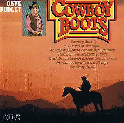 """Dave Dudley """" Cowboy Boots """" Top Country CD Mushroom 1991 new OVP 18 TRACKS"""