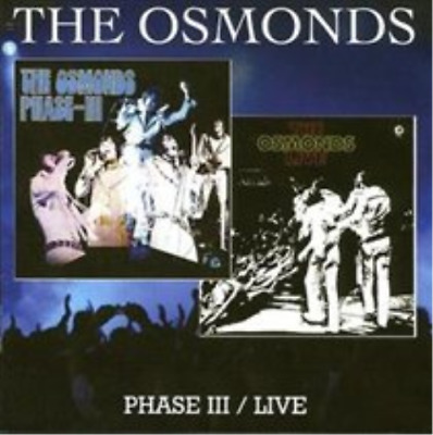 The Osmonds-Phase Iii/live  CD NEW