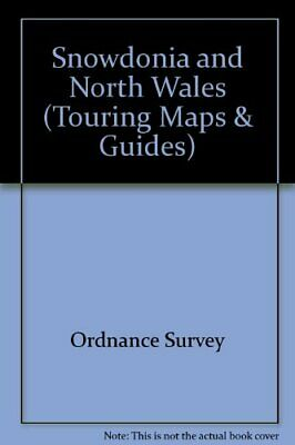 Snowdonia and North Wales (Touring Maps ... by Ordnance Survey Sheet map, folded
