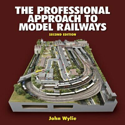 The Professional Approach to Model Railways by Wylie, John Hardback Book The