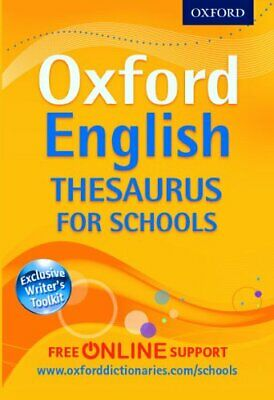 Oxford English Thesaurus for Schools by Oxford Dictionaries Book The Cheap Fast