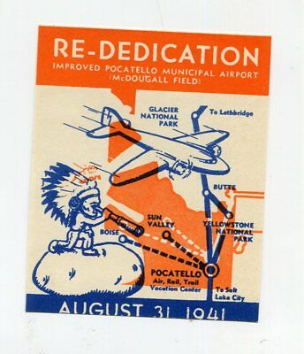 Vintage Label AIRPORT Re-DEDICATION 1941 POCATELLO MUNICIPAL McDougal Field