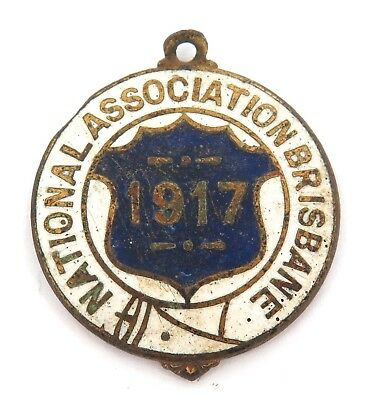 RARE 1917 NATIONAL ASSOCIATION BRISBANE RNA MEMEBERS BADGE. No 1392