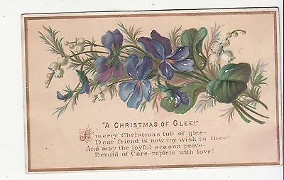 A Christmas of Glee Flowers Verse Embossed Vict Card c 1880s