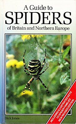 A Guide to Spiders of Britain and Northern Europe by Jones, Dick Hardback Book