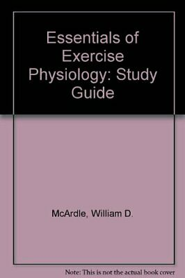 Essentials of Exercise Physiology: Study Guide by Katch, Victor Paperback Book