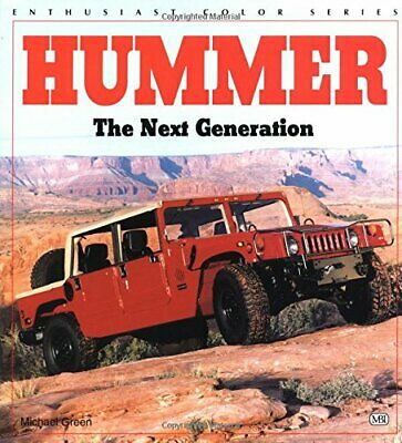 Hummer: The Next Generation (Enthusiast Color) (E... by Green, Michael Paperback