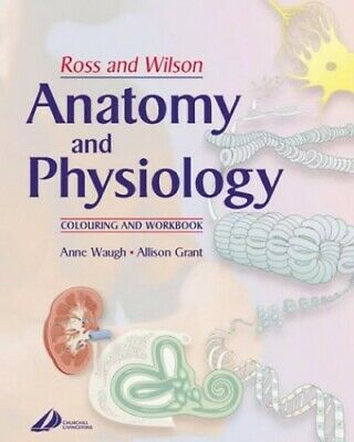 Ross and Wilson's Anatomy and Physiology Co... by Grant BSc  PhD  RGN, Paperback