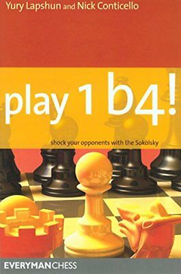 Play 1 b4!: Shock Your Opponents with the Sokol... by Conticello, Nick Paperback