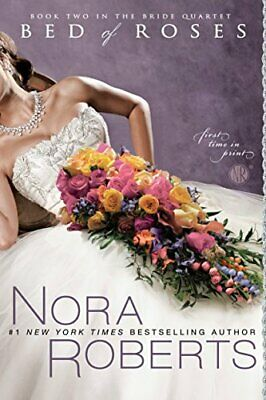 Bed of Roses (Bride Quartet) by Roberts, Nora Book The Cheap Fast Free Post