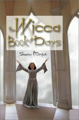 The Wicca Book of Days by Morgan, Sheena Hardback Book The Cheap Fast Free Post