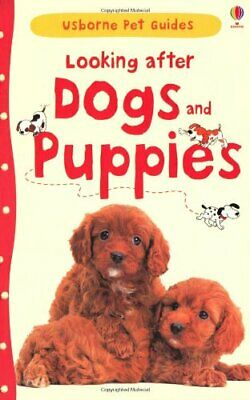 Looking After Dogs & Puppies (Pet Guides) by Katherine Starke Book The Cheap