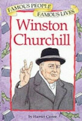 Winston Churchill (Famous People, Famous Lives) by Castor, Harriet Paperback The