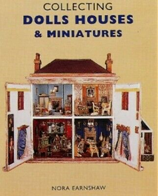 Collecting Dolls' Houses and Miniatures (Popular ... by Earnshaw, Nora Paperback