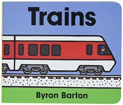 Trains Board Book by Barton, Byron Book The Cheap Fast Free Post
