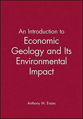 Introduction to Economic Geology by M. Evans, Anthony Paperback Book The Cheap
