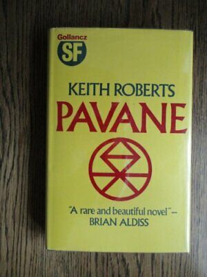 Pavane (Gollancz SF) by Roberts, Keith Hardback Book The Cheap Fast Free Post