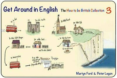 Get Around in English: No 3: The How to be British Collection 3 by Peter Legon