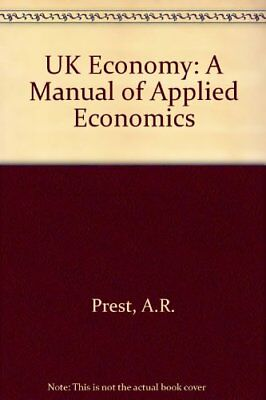 UK Economy: A Manual of Applied Economics by Coppock, D.J. Hardback Book The