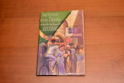 Beyond the Pyramids travels in Egypt, Douglas Kennedy, Very Good Book