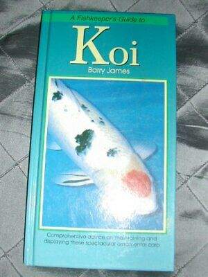 Fishkeeper's Guide to Koi by James, Barry Paperback Book The Cheap Fast Free