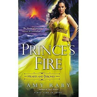 Prince's Fire (Hearts and Thrones) - Mass Market Paperback NEW Amy Raby(Author 2