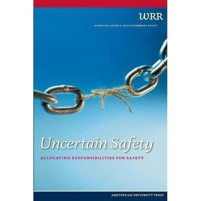 Uncertain Safety - Paperback NEW Wrr 2014-02-09