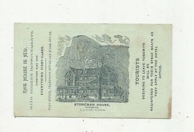 1887-94 STONEMAN HOUSE Yosemite Stage Office JJ Cook Ad Card Cpt. George Wheeler