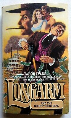 TABOR EVANS. LONGARM AND THE BOUNTY HUNTRESS. Longarm 148.   P/B