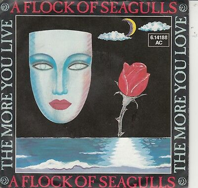 """7""""-  A Flock Of Seagulls = The More You Live,the More You Love / Lost Control"""