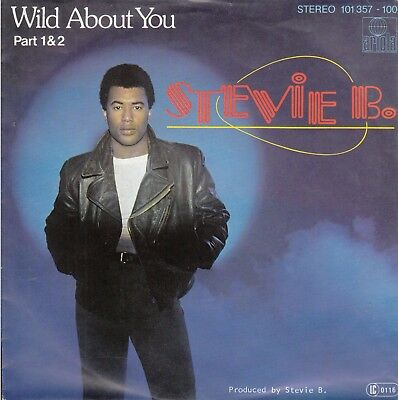 """7""""-  Stevie B. = Wild About You - Part 1 + 2"""