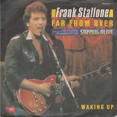 """7""""-  Frank Stallone = Far From Over - Original  Soundtrack """"staying Alive"""""""