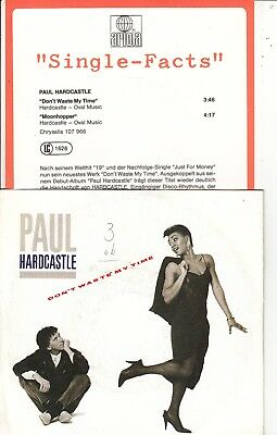 """7""""-  Paul Hardcastle = Don't Waste My Time / Moonhopper - Mit """"single - Facts"""""""