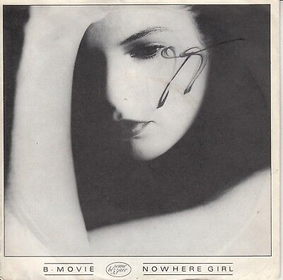 """7""""-   B - Movie = Nowhere Girl / Scare Some Life Into Me ................1982"""