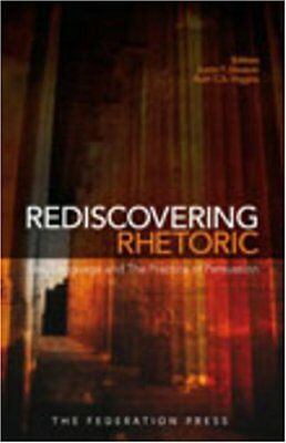 Rediscovering Rhetoric: Law, Language, and the Practice of Pers... Hardback Book