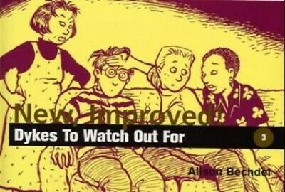 New, Improved!: Dykes to Watch Out by Bechdel, Alison Paperback Book The Fast