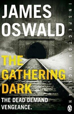 The Gathering Dark: New in the series, Inspector McLean 8 by Oswald, James Book