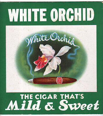 Vintage Lithographed Cardboard Store Sign, White Orchid Cigars, Mild & Sweet