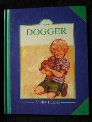Dogger (Little Greats S.) by Hughes, Shirley Hardback Book The Cheap Fast Free