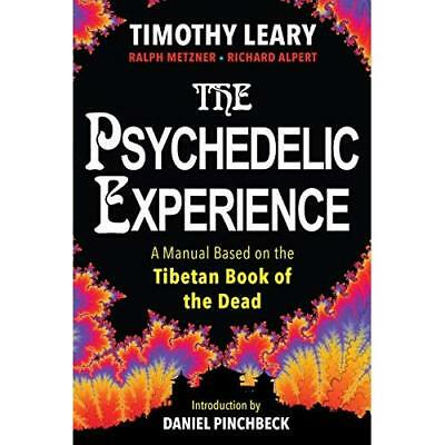The Psychedelic Experience - Paperback NEW Leary, Timothy 27/06/2017