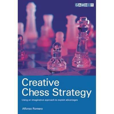 Creative Chess Strategy - Paperback NEW Romero, Alfonso 3 Nov 2003