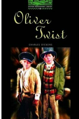 Oliver Twist (Oxford Bookworms ELT Readers: 250... by Dickens, Charles Paperback