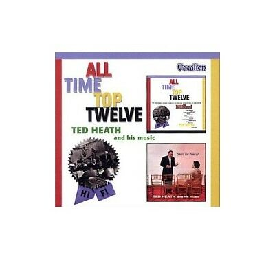 Heath, Ted - All Time Top Twelve/Shall We Dance - Heath, Ted CD 3YVG The Fast