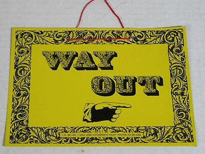 I Was Lord Kitchener's Valet-ORIGINAL 1960's Way Out Sign-Swinging London!