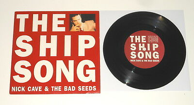 """Nick Cave & The Bad Seeds - 7"""" Single - The Ship Song - UK 1990 - MUTE 108"""