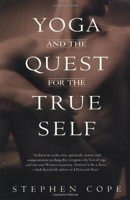 Yoga And The Quest For True Self by Cope, Stephen Paperback Book The Fast Free
