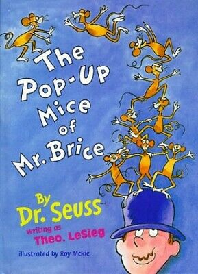 The Pop-Up Mice of Mr Brice by Seuss, Dr. Hardback Book The Cheap Fast Free Post