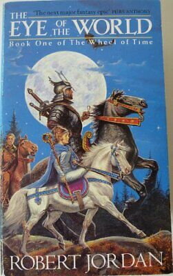 The Eye Of The World: Book 1 of the Wheel of Time by Jordan, Robert Paperback