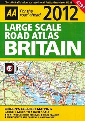 Official AA Large Scale Road Atlas Britain 2012 Book The Cheap Fast Free Post
